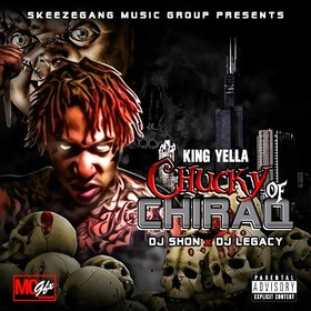 Chucky Of Chiraq King Yella front cover