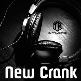 New Crank 6 DJ Tally Ragg front cover