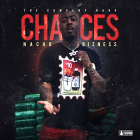 Chances Nacho Bizness front cover