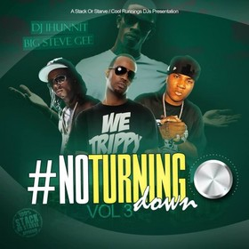 No Turning Down 3 DJ 1Hunnit front cover
