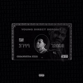 Young Direct Deposit Cosa Nostra Kidd front cover