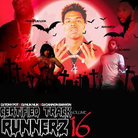 Certified Track Runnerz 16 Dj Tony Pot front cover