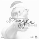 Struggle To Be Humble KingxTuck front cover