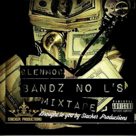 GlenMob Bandz No L's Joe Dirt front cover