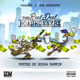 The Real Deal RoadRunnerz 100K BGM front cover