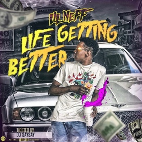 Life Getting Better Lil Neff front cover