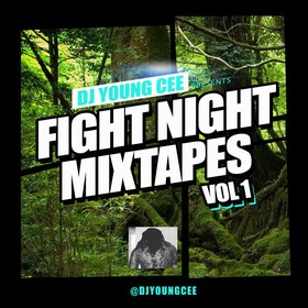 Dj Young Cee- Fight Night Mixtapes Vol 1 Dj Young Cee front cover