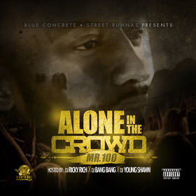 Alone In The Crowd Mr. 100 front cover