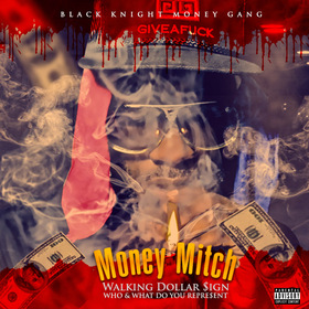 Walking Dollar $ign(Black Knight Money Gang) Money Mitch front cover