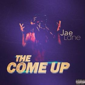 The Come Up Jae Lane front cover