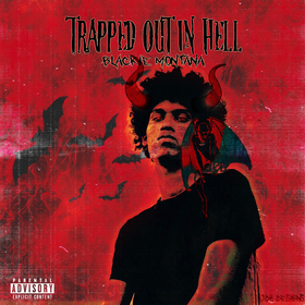 Trapped Out In Hell Blackie Montana front cover