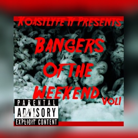 Bangers Of The Weekend Vol. 1 KOAST BANGERS front cover