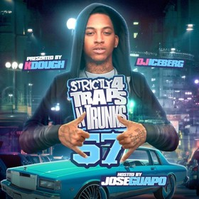 Strictly 4 The Traps N Trunks 57 (Hosted By Jose Guapo) Traps-N-Trunks front cover