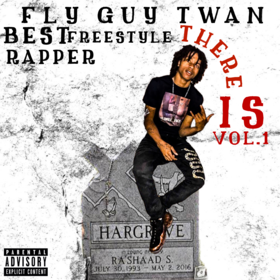 Best Freestyle Rapper There Is Fly Guy Twan front cover