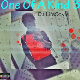 One Of A Kind 3: Da LifeStyle LandoBeatz front cover