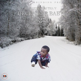 December Baby 2 D Money From Tha V front cover