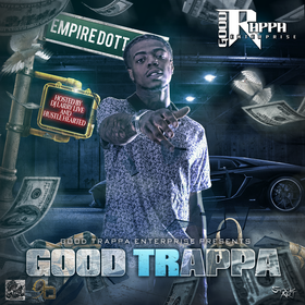Good Trappa by Empire Dott