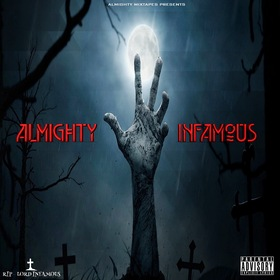 Almighty Infamous DJ Almighty Slow front cover