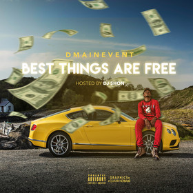 Best Things Are Free DMainEvt front cover
