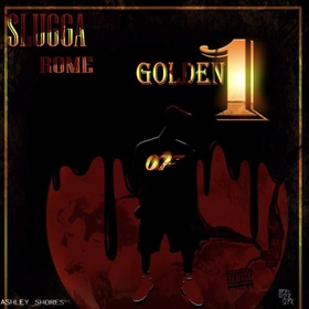 Golden 1 Slugga rome front cover