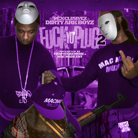 Fuck Yo Plug 2 [Chopped & Screwed] Dirty Ark Boyz front cover