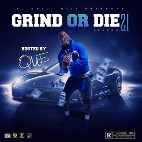 Grind Or Die Season 21 CHILL iGRIND WILL front cover