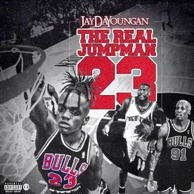 The Real Jumpman 23 JayDaYoungan front cover