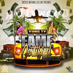 Fame Certified Yung TY front cover