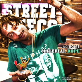 Material Dope JayyRome front cover
