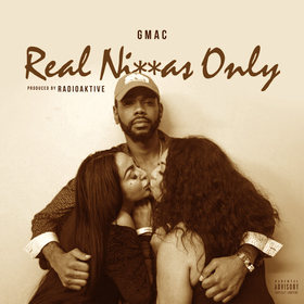 R.N.O (REAL NIGGAS ONLY) Gmac front cover