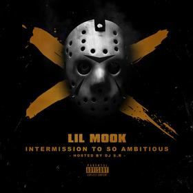 Intermission To So Ambitious Lil Mook front cover