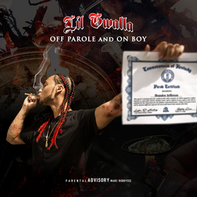 (The Hustlers Club Presents) Lil Gwalla - Off Parole And On Boy Dj RedFx front cover