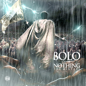 Bolo Or Nothing DJ Drizzle front cover