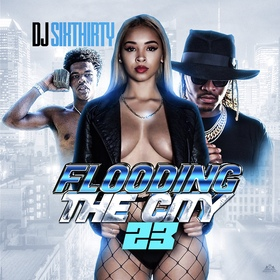 Flooding The City 23 DJ SixThirty front cover