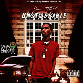 Lil Chew - Unstoppable TyyBoomin front cover