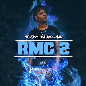 RMC2 Mozayy Tha Juiceman front cover