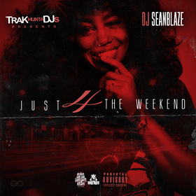 Just 4 The Weekend DJ Seanblaze front cover