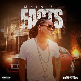 Main St - FACTS DJ Infamous front cover