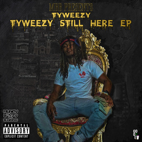 Tyweezy Still Here Ep Ty Weezy front cover
