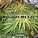 HighLife My Life Pt. 1 HighLife Ty front cover