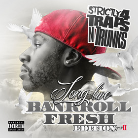 Strictly 4 The Traps N Trunks (Long Live Bankroll Fresh Edition Pt. 2) Traps-N-Trunks front cover