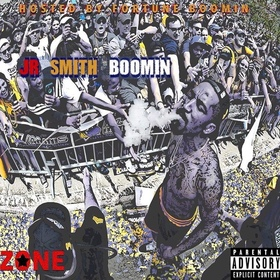 J.R. Smith Boomin J.R. Boomin front cover