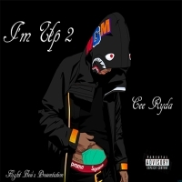 I'M UP 2 Cee Ryda front cover