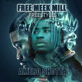 Free Meek Mill (Freestyle Hits) Amero Shotta front cover
