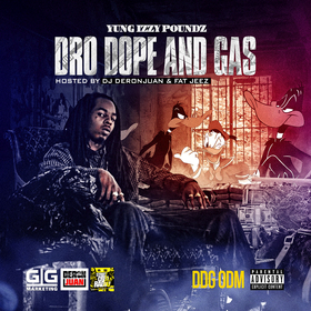 Dro Dope and Gas Yung Izzy Poundz front cover