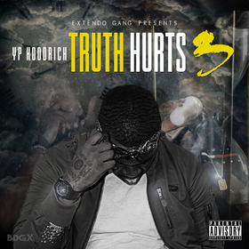 Truth Hurts 3 YP HoodRich front cover