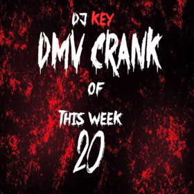 DMV Crank Of This Week 20 DJ Key front cover