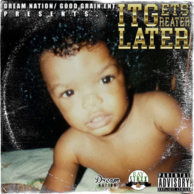 Ray Staxx - It Gets Greater Later TyyBoomin front cover
