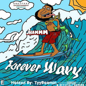Forever Wavy JhammmFromThaDaux front cover