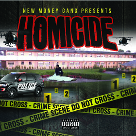 New Money Gang Presents Homicide Colossal Music Group front cover